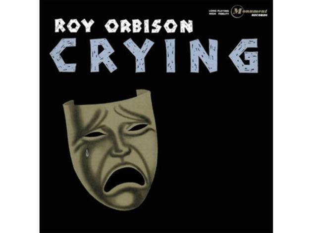 """Crying"" by Roy Orbison (1961)"