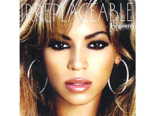"""Irreplaceable"" by Beyoncé"