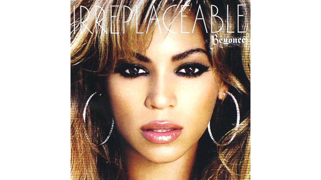"""Irreplaceable"" by Beyoncé (2006)"