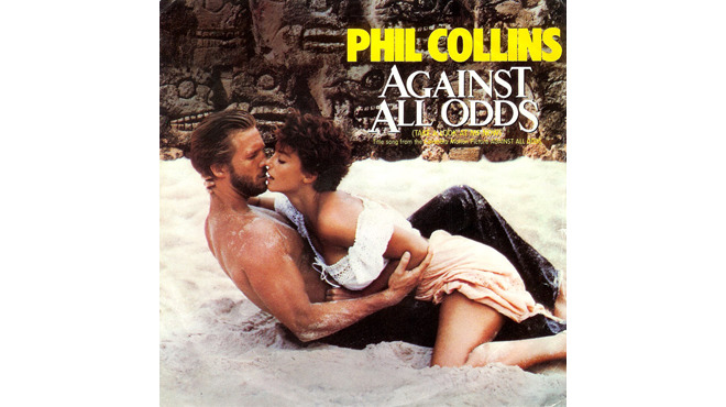 """Against All Odds (Take a Look At Me Now)"" by Phil Collins (1984)"