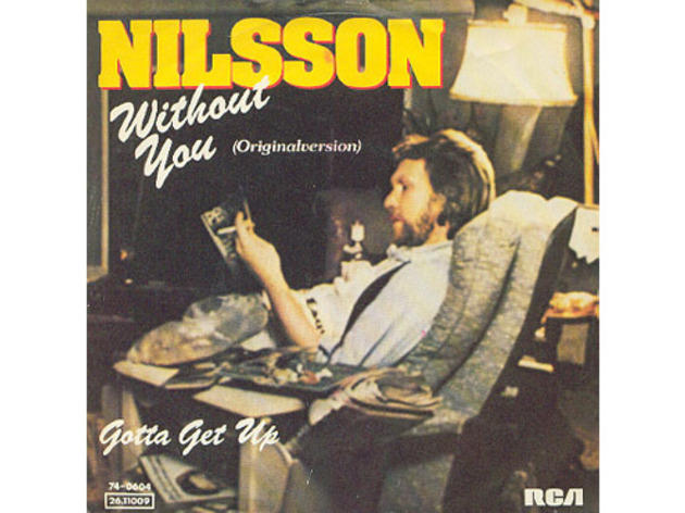 """Without You"" by Harry Nilsson (1971)"