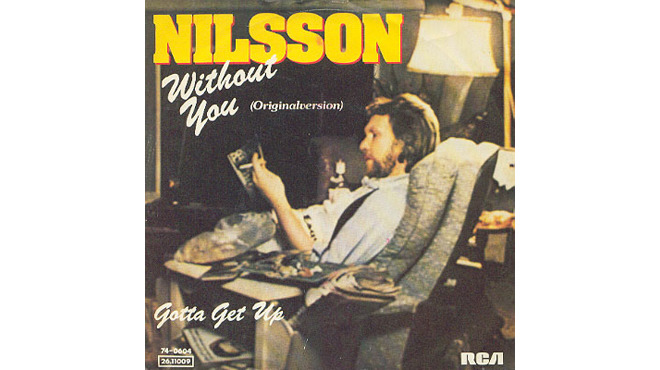 """Without You"" by Harry Nilsson"