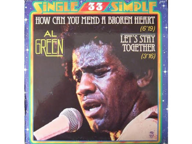 """How Can You Mend a Broken Heart?"" by Al Green (1972)"