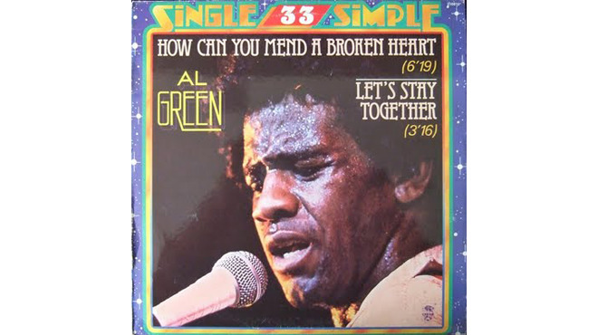 """How Can You Mend a Broken Heart"" by Al Green"
