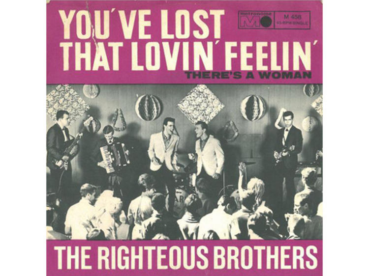 'You've Lost That Lovin' Feelin' – The Righteous Brothers