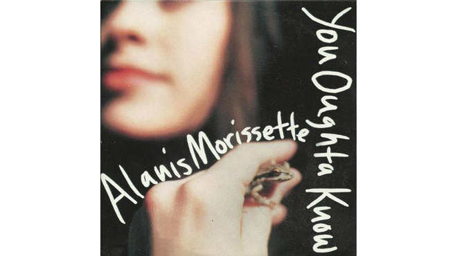 """You Oughta Know"" by Alanis Morissette"