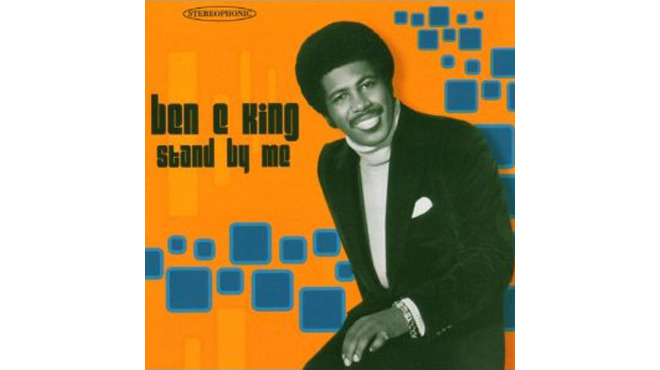 'Stand By Me' – Ben E. King