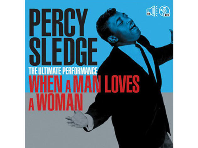 'When a Man Loves a Woman' – Percy Sledge