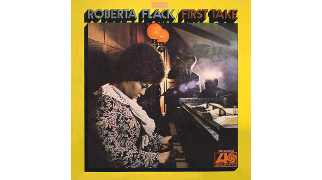 'The First Time Ever I Saw Your Face' – Roberta Flack
