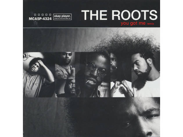 'You Got Me' – The Roots