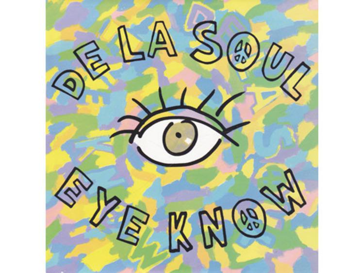 'Eye Know' – De La Soul