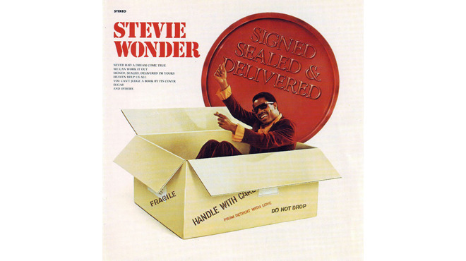 """Signed, Sealed, Delivered I'm Yours"" by Stevie Wonder"