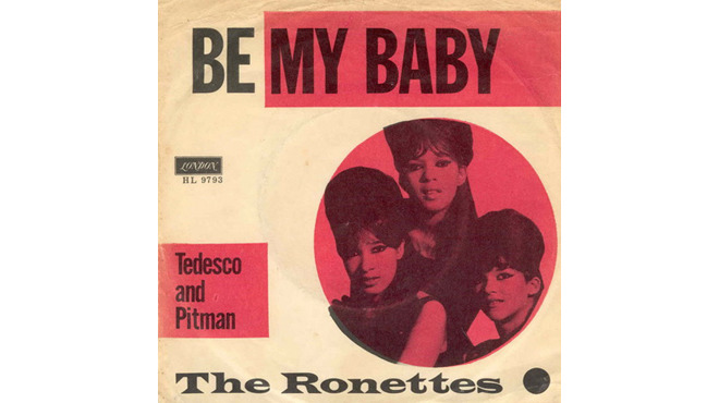 """Be My Baby"" by The Ronettes"