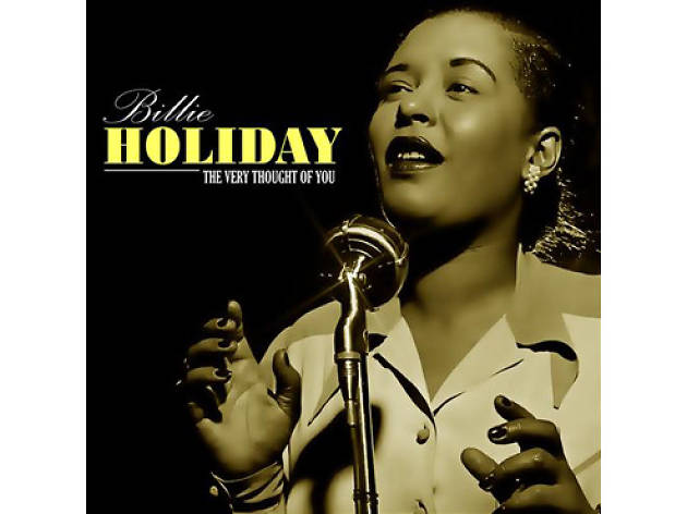 """The Very Thought of You"" by Billie Holiday"