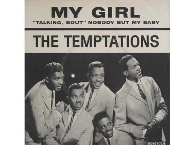 """My Girl"" by the Temptations"