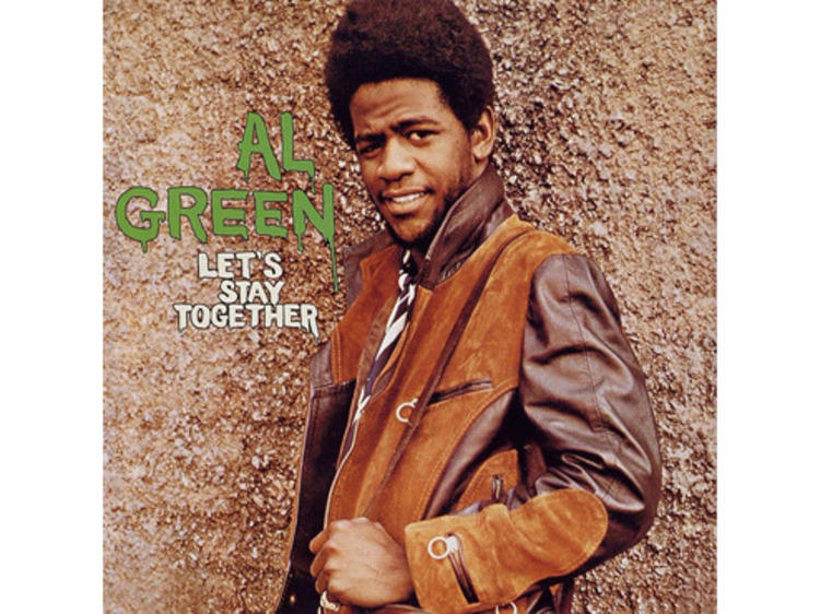 """""""Let's Stay Together"""" by Al Green"""