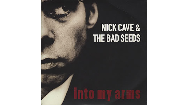 """Into My Arms"" by Nick Cave and the Bad Seeds"