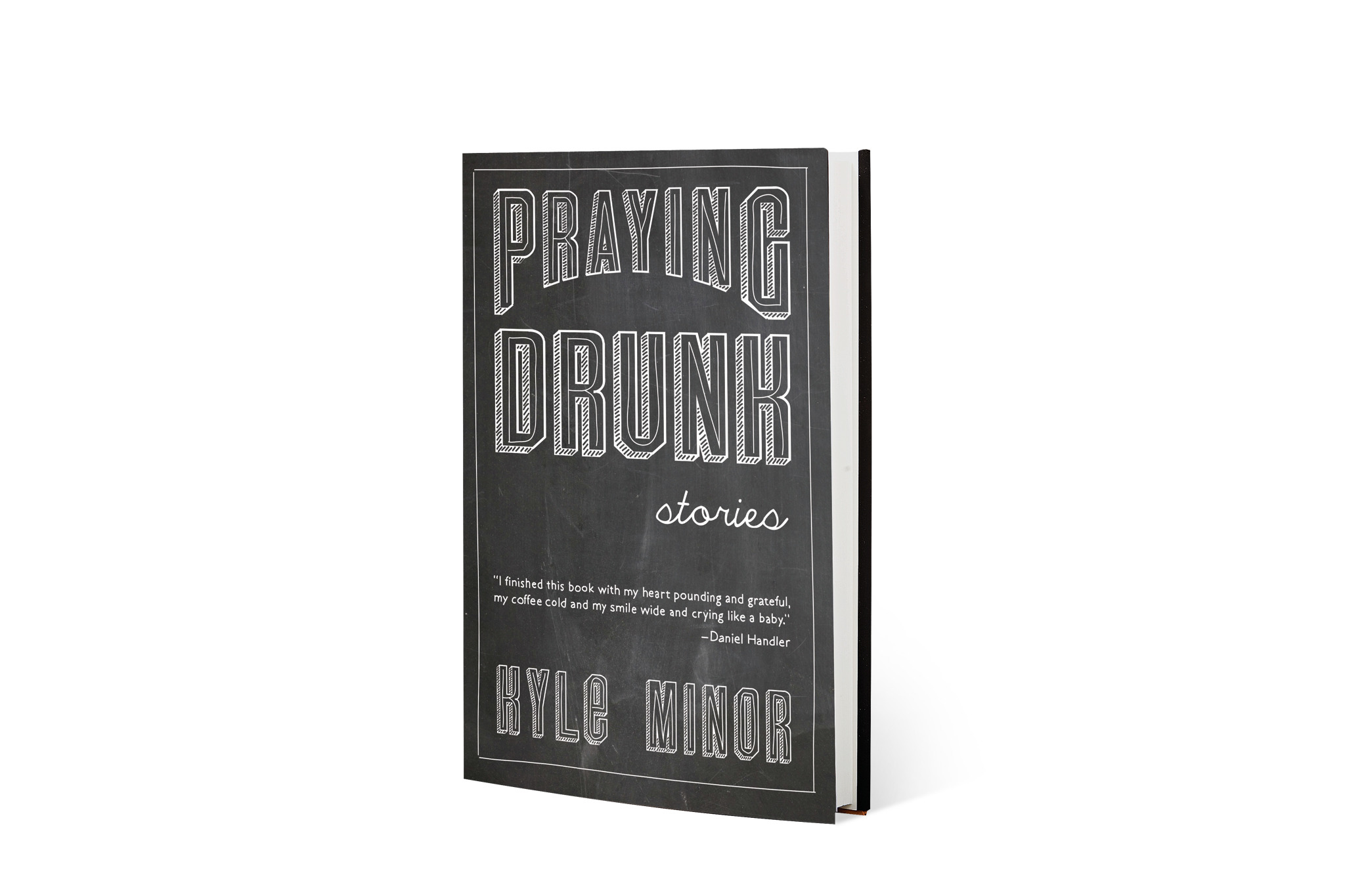 Praying Drunk by Kyle Minor