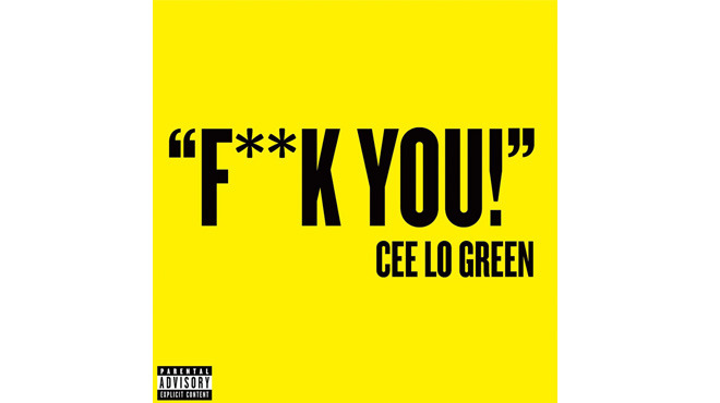 'Fuck You' – Cee-Lo Green