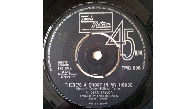 'There's a Ghost in My House' – R Dean Taylor