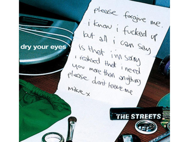 'Dry Your Eyes' – The Streets