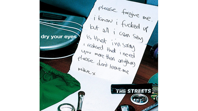 The Streets, 'Dry Your Eyes'