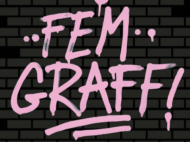 Fem Graff!
