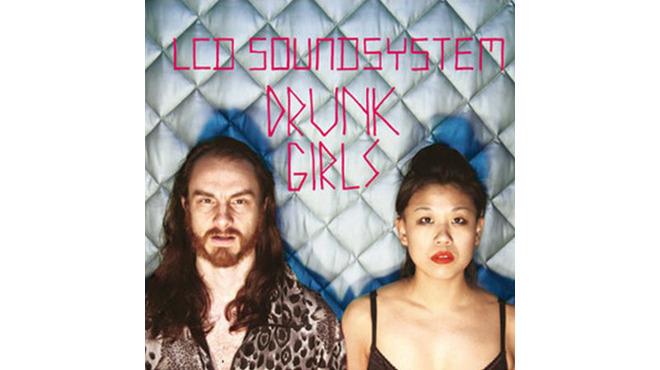 """""""Drunk Girls"""" by LCD Soundsystem"""