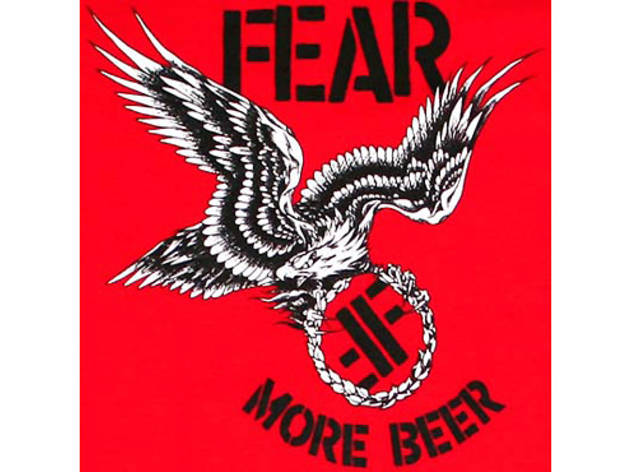 """More Beer"" by Fear"