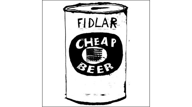 """Cheap Beer"" by FIDLAR"
