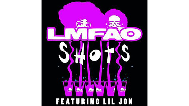 """Shots"" by LMFAO featuring Lil Jon"