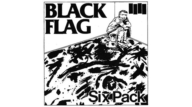 """Six Pack"" by Black Flag"