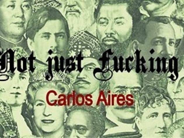 Carlos Aires: This is not just fucking business