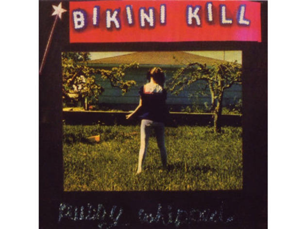 """Rebel Girl"" by Bikini Kill"