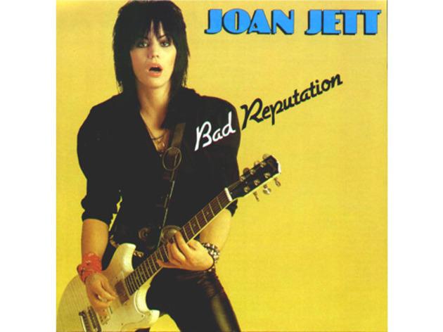 """Bad Reputation"" by Joan Jett"