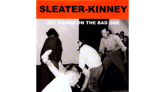 """""""#1 Must Have"""" by Sleater-Kinney"""