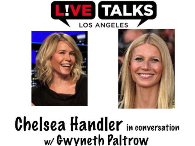 An Evening with Chelsea Handler in conversation with Gwyneth Paltrow