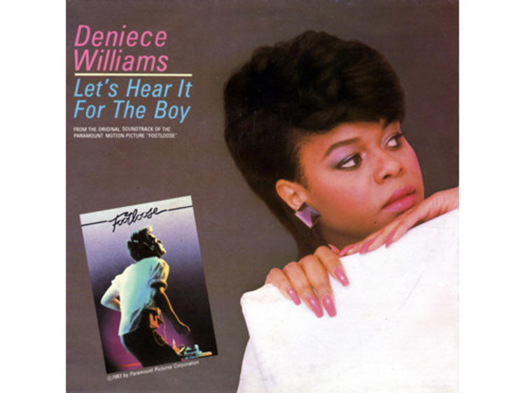 """""""Let's Hear It for the Boy"""" by Deniece Williams (Footloose, 1984)"""