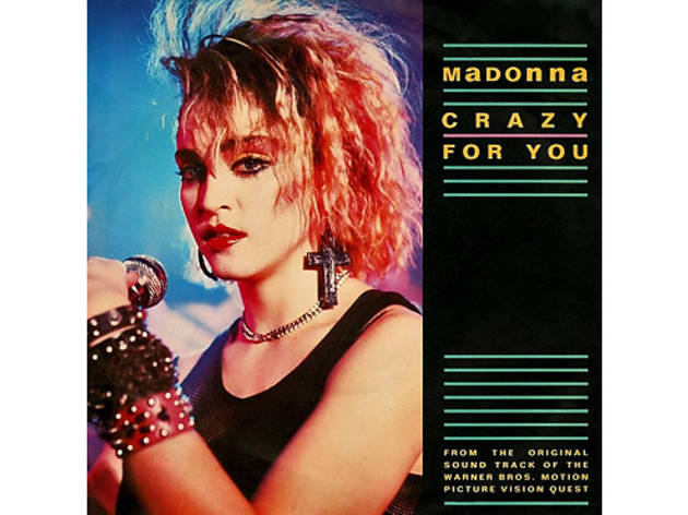 """Crazy for You"" by Madonna (Vision Quest, 1985)"