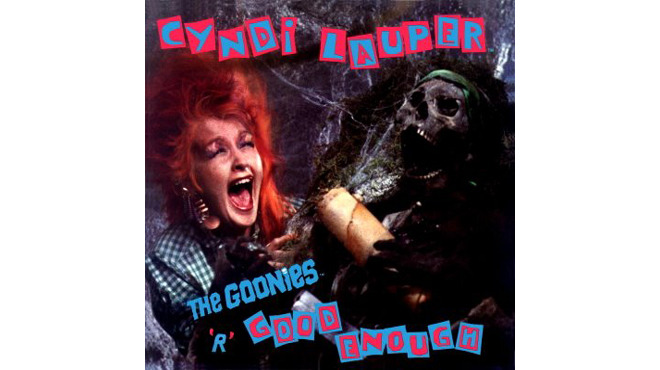 """The Goonies 'R' Good Enough"" by Cyndi Lauper (The Goonies, 1985)"