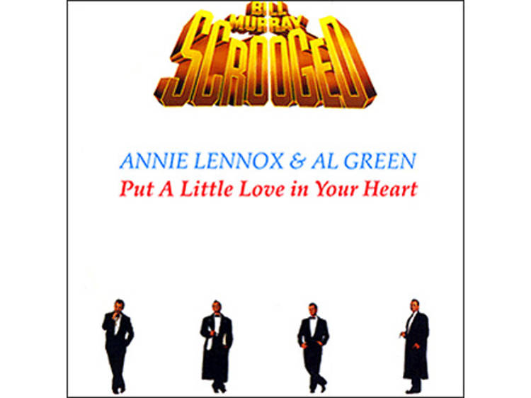 """""""Put a Little Love in Your Heart"""" by Annie Lennox & Al Green (Scrooged, 1988)"""