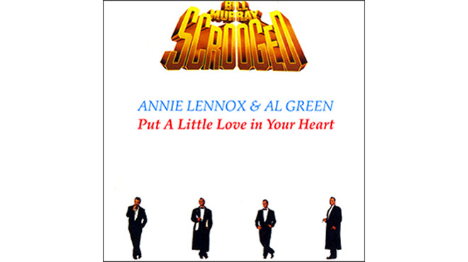 """Put a Little Love in Your Heart"" by Annie Lennox & Al Green (Scrooged, 1988)"
