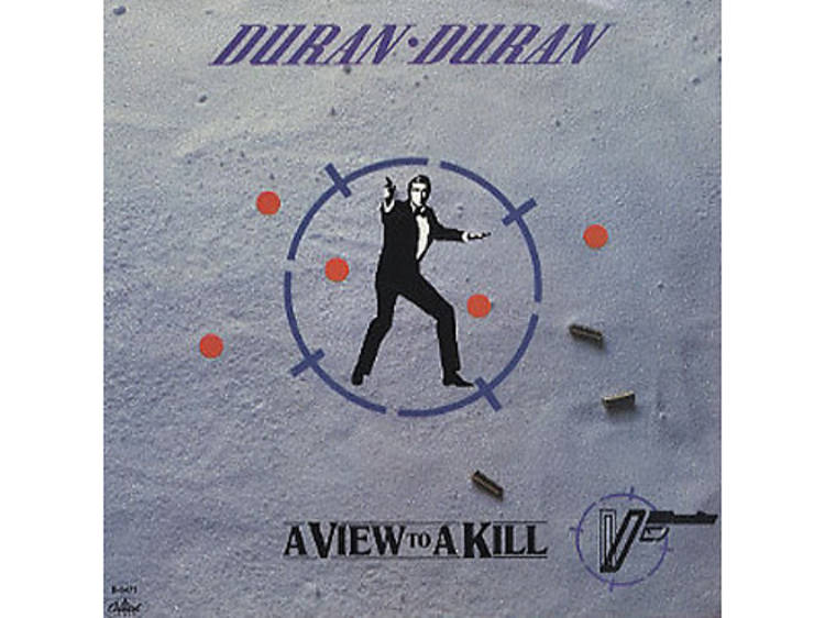 """""""A View to a Kill"""" by Duran Duran (A View to a Kill, 1985)"""