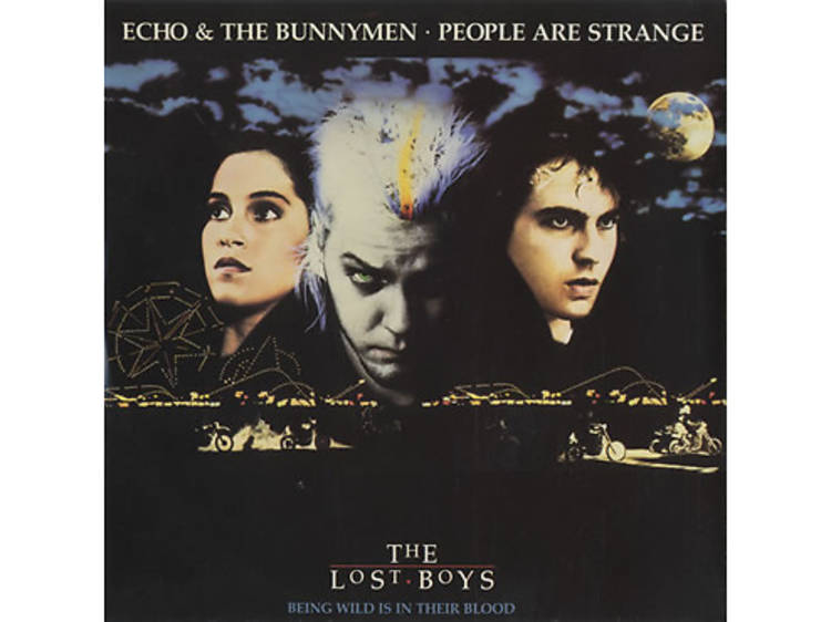 """""""People Are Strange"""" by Echo & the Bunnymen (The Lost Boys, 1987)"""