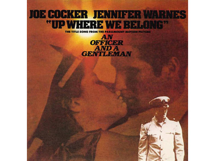 """""""Up Where We Belong"""" by Joe Cocker and Jennifer Warnes (An Officer and a Gentleman, 1982)"""