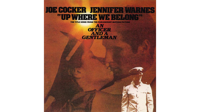 """Up Where We Belong"" by Joe Cocker and Jennifer Warnes (An Officer and a Gentleman, 1982)"