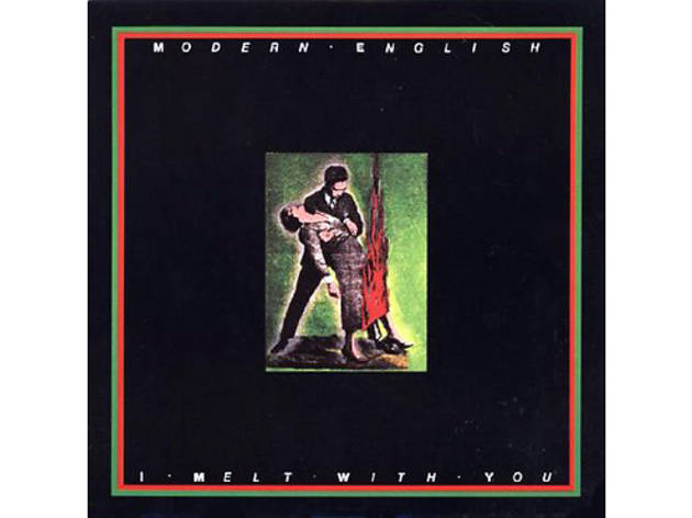 """I Melt With You"" by Modern English (Valley Girl, 1983)"