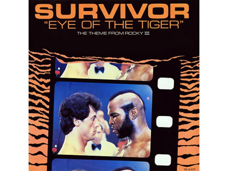 """Eye of the Tiger"" by Survivor (Rocky III, 1982)"