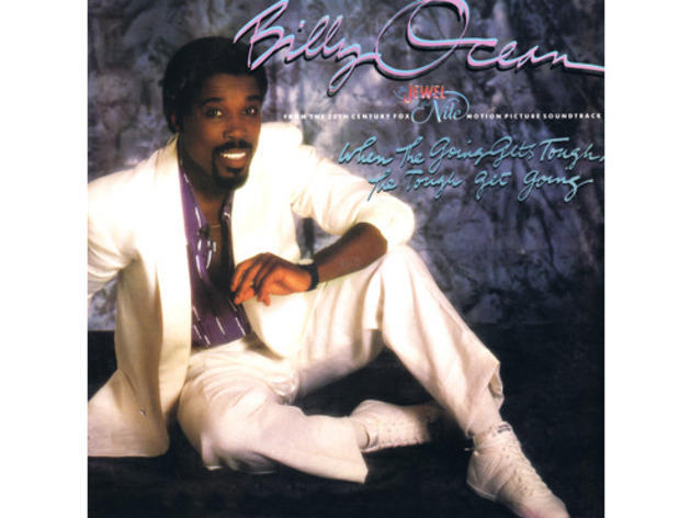 """When the Going Gets Tough, the Tough Get Going"" by Billy Ocean (The Jewel of the Nile, 1985)"