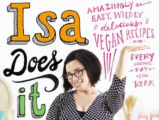 'Isa Does It' by Isa Chandra Moskowitz